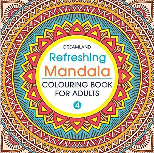 Refreshing Mandala - Colouring Book for Adults Book 4