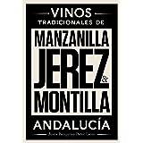 Jerez, Manzanilla y Montilla: Vinos Tradicionales de Andalucía