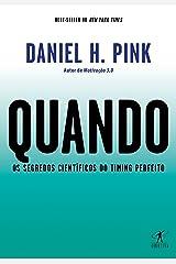 Quando: Os segredos científicos do timing perfeito (Portuguese Edition) Kindle Edition