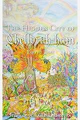The Hidden City of Chelldrah-ham: : Earth's Time Kindle Edition