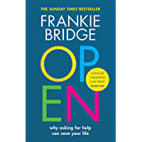 OPEN: Why asking for help can save your life (English Edition)