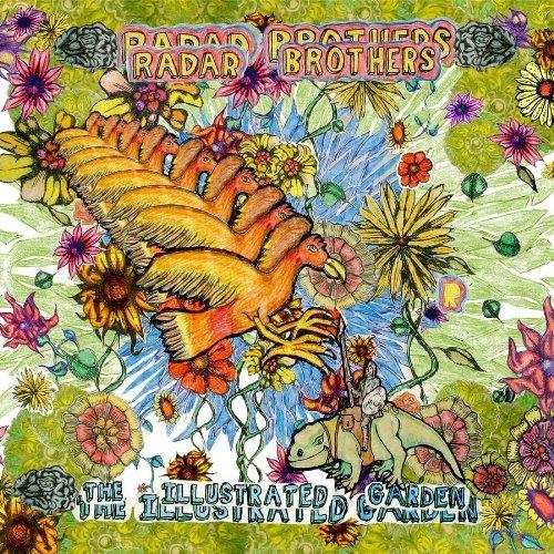 Illustrated Garden by Radar Brothers (2010 Radar)