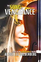 The Song of Vengeance: Dybbuk Scrolls Trilogy: Book 2 Kindle Edition