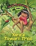Yara's Tawari Tree (Yara's Rainforest)
