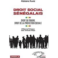 Droit social sénégalais: Droit du travail droit de la protection sociale