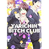 Yarichin bitch club (Vol. 1)