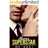 Mission Superstar: A Passionate, Funny & Entertaining Romance