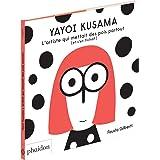 Yayoi kusama: L'ARTISTE QUI METTAIT DES POINTS PARTOUT (ET S'EN FICHAIT)