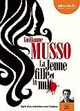 La Jeune Fille et la Nuit: Livre audio 1 CD MP3 - Suivi d'un entretien avec l'auteur