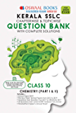 Oswaal Kerala SSLC Question Bank Class 10 Chemistry Chapterwise & Topicwise (For March 2020 Exam) Old Book