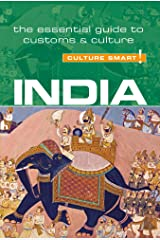 India - Culture Smart!: The Essential Guide to Customs & Culture Paperback
