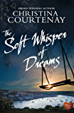 The Soft Whisper of Dreams (Shadows From The Past Book 3)