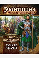 Pathfinder Adventure Path: Temple of the Peacock Spirit (Return of the Runelords 4 of 6) Paperback