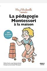 La pédagogie Montessori à la maison : 200 activités, 3è édition (French Edition) Formato Kindle