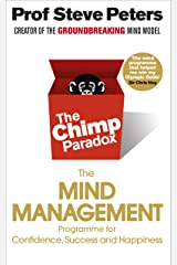 The Chimp Paradox: The Mind Management Programme to Help You Achieve Success, Confidence and Happiness Paperback