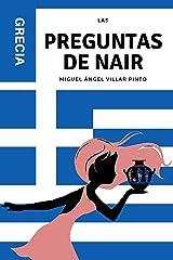 Las preguntas de Nair: Grecia (Las preguntas de Nair (a partir de 8 años) nº 2) (Spanish Edition) Kindle Ausgabe