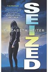 Seized (The Profiler, Book 3) Kindle Edition