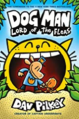 Dog Man: Lord of the Fleas: From the Creator of Captain Underpants (Dog Man #5) Paperback