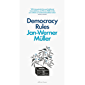 Democracy Rules (English Edition)