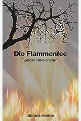 Die Flammenfee: Vamprire sollen brennen Kindle Ausgabe
