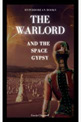 The Warlord and the Space Gypsy Kindle Edition