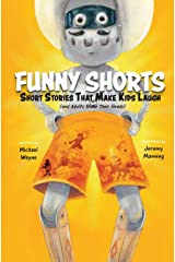 FUNNY SHORTS: Short Stories That Make Kids Laugh (and Adults Shake Their Heads) Copertina flessibile