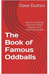 The Book of Famous Oddballs Kindle Edition