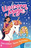 Dawnblaze Saves Summer: Series 1 Book 1 (Unicorn Magic)