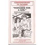 MISTAKEN FOR A GIRL (Contemporary TV Fiction Book 46) (English Edition)