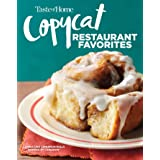 Taste of Home Copycat Restaurant Favorites: Restaurant Faves Made Easy at Home