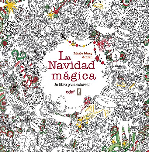 La navidad mágica: Un libro para colorear (Ocio y pasatiempos)