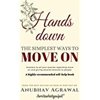 Hands Down: The Simplest Ways To Move On (Hinglish)