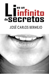 Li es un infinito de secretos: Un thriller en plena pandemia Versión Kindle