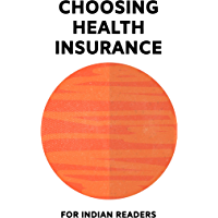 Choosing health insurance in India 2021: An unbiased guide