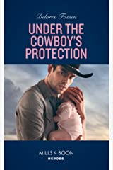 Under The Cowboy's Protection (Mills & Boon Heroes) (The Lawmen of McCall Canyon, Book 4) Kindle Edition