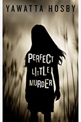 Perfect Little Murder Kindle Edition