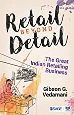 Retail Beyond Detail: The Great Indian Retailing Business