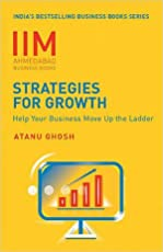 IIMA - Strategies for Growth: Help Your Business Move Up the Ladder