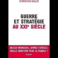 Guerre et stratégie au XXIe siècle (Documents)