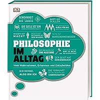 #dkinfografik. Philosophie im Alltag: Vom Wahrnehmen, Erkennen und Entscheiden