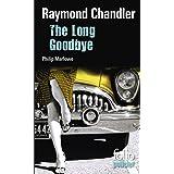 The Long Goodbye. Une enquête du privé Philip Marlowe: Une enquête de Philip Marlowe