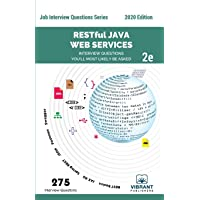 RESTful Java Web Services Interview Questions You'll Most Likely Be Asked: Second Edition (Job Interview Questions)