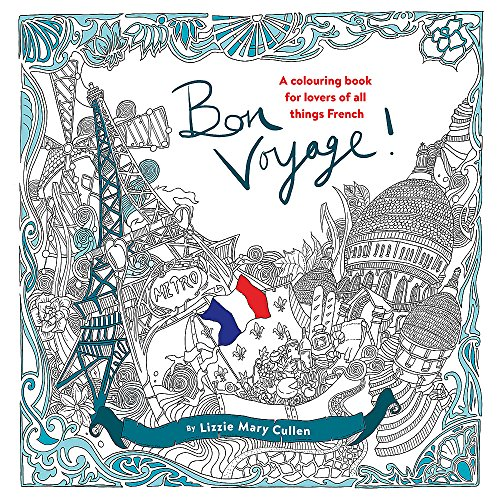 t Colouring Book for Lovers of all Things French (Colouring Books) ()