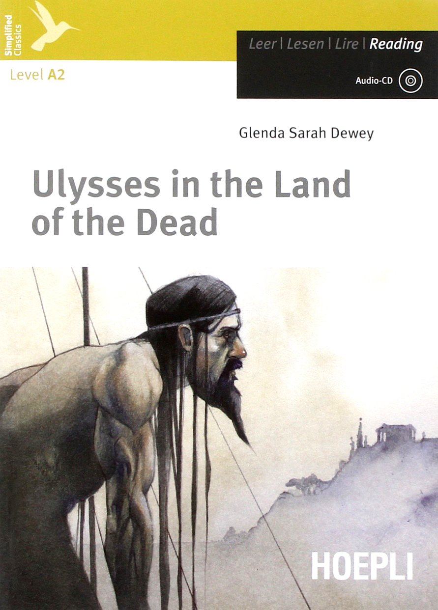 Ulysses in the land of the dead. Level A2. Con espansione online