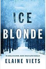 Ice Blonde (Angela Richman, Death Investigator) Paperback