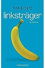 Linksträger: Roman Kindle Ausgabe