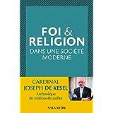 Foi & religion dans une société moderne