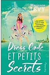 Dress Code et petits secrets (Romans) Format Kindle