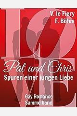 Pat und Chris: Spuren einer jungen Liebe Kindle Ausgabe