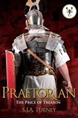 Praetorian: The Price of Treason Kindle Edition
